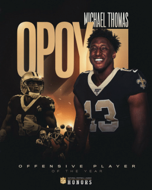 The most receptions ever in one season.  Michael Thomas is the 2019 Offensive Player of the Year! @cantguardmike  📺: #NFLHonors | 8pm ET on FOX https://t.co/fggzDXtlX2: The most receptions ever in one season.  Michael Thomas is the 2019 Offensive Player of the Year! @cantguardmike  📺: #NFLHonors | 8pm ET on FOX https://t.co/fggzDXtlX2