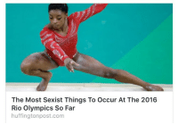"Crying, Feminism, and Tumblr: The Most Sexist Things To Occur At The 2016  Rio Olympics So Far  huffingtonpost.com <p><a href=""http://where-are-your-source-citations.tumblr.com/post/148771798258/proudblackconservative-oh-for-crying-out-loud"" class=""tumblr_blog"">where-are-your-source-citations</a>:</p>  <blockquote><p><a href=""https://proudblackconservative.tumblr.com/post/148771624744/oh-for-crying-out-loud-can-we-just-have-one-break"" class=""tumblr_blog"">proudblackconservative</a>:</p>  <blockquote><p>Oh for crying out loud can we just have one break?</p></blockquote>  <p>""Most sexiest"" is grammatically incorrect, anyway.</p></blockquote>  <p>It&rsquo;s not &ldquo;most sexiest&rdquo; (Ibwish it was just that), it&rsquo;s &ldquo;most sexist&rdquo; and it&rsquo;s just HuffPo pointing out all the triggering moments that it happened so far in Rio proving how much we need feminism. 😑</p>"