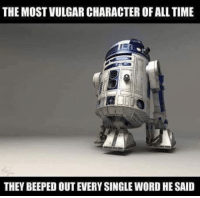 "Memes, Time, and Word: THE MOST VULGAR CHARACTER OF ALL TIME  THEY BEEPED OUT EVERY SINGLE WORD HE SAID <p>Vulgar R2D2 via /r/memes <a href=""https://ift.tt/2rucZhR"">https://ift.tt/2rucZhR</a></p>"