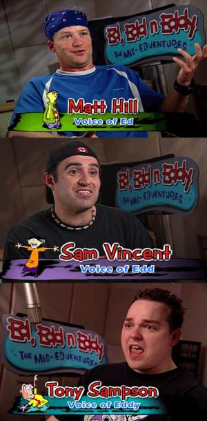 itwashotwestayedinthewater: these are the most early 2000s nu metal motherfuckers i have ever laid my eyes on, and exactly what i would expect from the people who voiced ed edd n eddy : THE MS EDVENTURES  Matt Hill  Voice of Ed   TEMS EDVENTUPE  SamVincent  Voice of Edd   THE MIS-EDVENTupr:  Tony Sampson  oice of itwashotwestayedinthewater: these are the most early 2000s nu metal motherfuckers i have ever laid my eyes on, and exactly what i would expect from the people who voiced ed edd n eddy