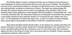 "Being Alone, Fbi, and Supreme: The Mueller Report correctly concludes that there are no Supreme Court decisions or  even Department of Justice positions that directly resolve the issue of whether ""the president's  exercises of his constitutional authority to terminate an FBI director and to close investigations""  can constitutionally constitute an obstruction of justice. The report also acknowledges the  principle that ""general statutes must be read as not applying to the president if they do not  expressly apply where application would arguably limit the president's constitutional role."" And  it correctly concludes that ""the obstruction statutes do not disqualify the president from acting in  a case simply because he has a personal interest in it or because his own conduct may be at  issue."" As the Department of Justice has made clear, ""a claim of conflict of interest standing  alone cannot deprive the president of the ability to fulfill his constitutional function.""  Those three principles should end the matter. In the absence of a contrary precedent, the  general obstruction of justice statute should not be deemed applicable to the commission of an  act by a president authorized by the constitution, even if it was self-serving. This conclusion  applies not only to the firing of Comey, but to all actions taken by President Trump to pursuant  constitutional authority under Article II. Alan Dershowitz giving a unbiased and informed destruction of the Obstruction of Justice nonsense and showing how biased Mueller was."