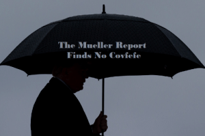Forecast, Today, and For: The Mueller Report  Finds No Coviefe The forecast for today: