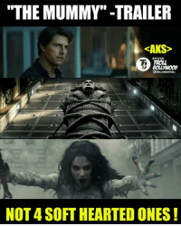 """Memes, Troll, and Trolling: """"THE MUMMY"""" -TRAILER  <AKS>  OFFICIAL  TROLL  BOLLMIOOD  NOT 4 SOFT HEARTED ONES Watch at Your Own Risk 😨😨  #Jericholic"""