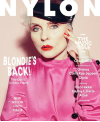 Carly Rae Jepsen, Fucking, and Music: THE  MUSIC  ISSUE  BLONDIE'S  CK!  est-edited by  Charli XCX  with interviews by  Grimes  Carly Rae Jepsen  Diplo  The iconic  Debbie Harry  featuring  CupcakKe  Danny L Harle  Alma  NEW  -NYLON-  and muchmø  -GUYS  INSIDE Why Debbie Harry's Nylon Cover is A Big Fucking Deal
