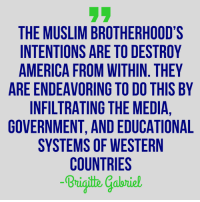 America, Muslim, and Western: THE MUSLIM BROTHERHOOD'S  INTENTIONS ARE TO DESTROY  AMERICA FROM WITHIN. THEY  ARE ENDEAVORING TO DO THIS BY  INFILTRATING THE MEDIA,  GOVERNMENT, AND EDUCATIONAL  SYSTEMS OF WESTERN  COUNTRIES  Brigith Galrie  -3