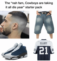 "Dallas Cowboys, Fam, and Starter Pack: The ""nah fam, Cowboys are taking  it all dis year"" starter pack  35  ELLIOTT  21  21 😂😂😂"