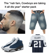 "Dallas Cowboys, Fam, and Starter Pack: The ""nah fam, Cowboys are taking  it all dis year"" starter pack  ELLIOTT  21  2 😂😂😂 https://t.co/WmdcNiP8zM"