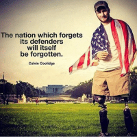 Memes, 🤖, and The National: The nation which forgets  defenders  will itself  be forgotten.  Calvin Coolidge Don't ever forget those who spent their lives protecting yours.