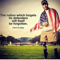Memes, 🤖, and The National: The nation which forgets  its defenders  will itself  be forgotten.  Calvin Coolidge Don't ever forget those who spent their lives protecting yours.