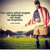 America, Friends, and Memes: The nation which forgets  its defenders  will itself  be forgotten.  Calvin Coolidge . ✅ Double tap the pic ✅ Tag your friends ✅ Check link in my bio for badass stuff - usarmy 2ndamendment soldier navyseals gun flag army operator troops tactical armedforces weapon patriot marine usmc veteran veterans usa america merica american coastguard airman usnavy militarylife military airforce tacticalgunners