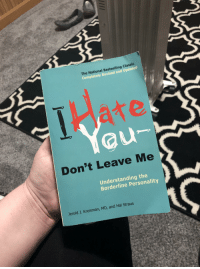 classic: The National Bestselling Classic  Completely Revised and Updated  Yau  Don't Leave Me  Understanding the  Borderline Personality  Jerold J. Kreisman, MD, and Hal Straus