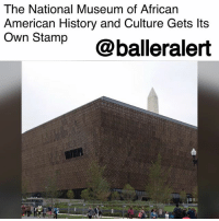 "Memes, American, and Black: The National Museum of African  American History and Culture Gets lts  Own Stamp@balleralert The National Museum of African American History and Culture Gets Its Own Stamp- blogged by @niksofly ⠀⠀⠀⠀⠀⠀⠀⠀⠀⠀⠀⠀⠀⠀⠀⠀⠀⠀⠀⠀⠀⠀⠀⠀⠀⠀⠀⠀⠀⠀⠀⠀⠀ The initial issuance date for the National Museum of African American History and Culture was postponed by the US Postal Service, but it appears NMAAHC will finally see its stamp debut. ⠀⠀⠀⠀⠀⠀⠀⠀⠀⠀⠀⠀⠀⠀⠀⠀⠀⠀⠀⠀⠀⠀⠀⠀⠀⠀⠀⠀⠀⠀⠀⠀⠀ The stamp designed by typographer Antonio Alcalà is a picture of the museum's face originally shot by Alan Karchmer. It will go on sale October 13. ⠀⠀⠀⠀⠀⠀⠀⠀⠀⠀⠀⠀⠀⠀⠀⠀⠀⠀⠀⠀⠀⠀⠀⠀⠀⠀⠀⠀⠀⠀⠀⠀⠀ The stamp will commemorate the richness of black history and culture. According to USPS, ""Black history is inseparable from American history, and the black experience represents a profound and unique strand of the American story. This stamp issuance recognizes the richness of that experience by celebrating the National Museum of African American History and Culture in Washington, DC."""