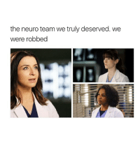 Facts, Fucking, and Memes: the neuro team we truly deserved. we  were robbed Fucking facts (&& Derek) greysanatomy