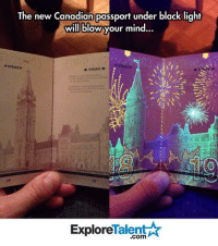 Memes, Passport, and Brilliant: The new Canadian passport under black light  will blows r mind  VISAS-  VISAS  18  Talent  Explore his is brilliant! 😍😱