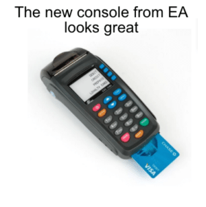 I'm getting one for sure via /r/memes https://ift.tt/2rHiNbm: The new console from EA  looks great  CREDIT  CHASE O  VISA I'm getting one for sure via /r/memes https://ift.tt/2rHiNbm