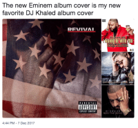 <p>Eminem is going to need Apple&rsquo;s permission for stronger servers (via /r/BlackPeopleTwitter)</p>: The new Eminem album cover is my new  favorite DJ Khaled album cover  REVIVAL  DJAKHALED  WANNA BE WITH NOU  FEATNICKIMIN  UT  URE & RICK RO5S  PARENTAL  EXPLICIT CONTET  KISS THE RING  4:44 PM-7 Dec 2017 <p>Eminem is going to need Apple&rsquo;s permission for stronger servers (via /r/BlackPeopleTwitter)</p>