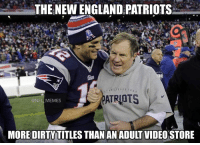 Patriotic: THE NEW ENGLAND PATRIOTS  @NFL MEMES  MORE DIRTY TITLES THAN AN ADULT VIDEO STORE