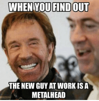 schoolofmetal: THE NEW GUY AT WORKISA  METALHEAD schoolofmetal