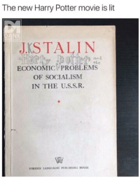 U S S R: The new Harry Potter movie is lit  NK  J STALIN  ECONOMIC PROBLEMS  an  the  OF SOCIALISM  IN THE U.S.S.R.  FOREIGN LANGUAGES PUBLISHING HOUSE