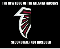 Atlanta Falcons, Falcons, and Atlanta: THE NEW LOGO OF THE ATLANTA FALCONS  SECOND HALF NOT INCLUDED We hd too... 😂😂😂 https://t.co/N59bBkvThx