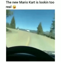 Af, Funny, and Lit: The new Mario Kart is lookin too  real G. This looks lit af 😂