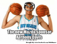 Who's excited to see Anthony play??: The new Mazda sponsor  Davis  Brought By: www.facebook.com/NBAHumor Who's excited to see Anthony play??