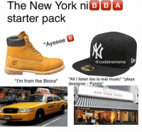 "New York: The New York niB BA  starter pack  ""Ayeeee  @codeinememe  ""All I listen too is real music"" plays  desiigner Panda  ""I'm from the Bronx""  NEW YORK PIZZA  03-2202-0080"