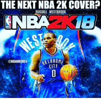 🏀 Who should be on the NBA 2K18 cover? 🤔 DOUBLE TAP & TAG a friend.🏀 nba nba2k17 nbaplayoffs nbamemes ➡Everyone ADD us on Snapchat 👻 - ballershype ➡TURN ON POST NOTIFICATIONS ➡Follow my other account @ballershype for NBA news, rumours, videos! ➡LIKE us on Facebook (Link in bio!): THE NEXT NBA 2K COVER  RUSSELL WESTBROOK  NBA  ALLAH Ong  @NBAMEMES  CITY 🏀 Who should be on the NBA 2K18 cover? 🤔 DOUBLE TAP & TAG a friend.🏀 nba nba2k17 nbaplayoffs nbamemes ➡Everyone ADD us on Snapchat 👻 - ballershype ➡TURN ON POST NOTIFICATIONS ➡Follow my other account @ballershype for NBA news, rumours, videos! ➡LIKE us on Facebook (Link in bio!)