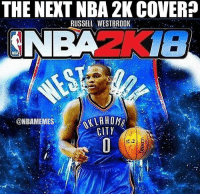 Memes, Russell Westbrook, and Okc Thunder: THE NEXT NBA 2K COVER  RUSSELL WESTBROOK  NBA  @NBAMEMES  CITY Mr. Triple-Double on the cover? ... russell westbrook okc thunder nba2k17 nba2k16 nba2k15 nba2k nba 2k17 2k16 meme memes basketball nbamemes