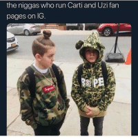 Funny, Run, and Word: the niggas who run Carti and Uzi fan  pages on lG Niggas who say the N word over the mic
