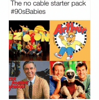 Facts, Dank Memes, and 90's: The no cable starter packk  #90s Babies Facts or nah? 🤔🍋
