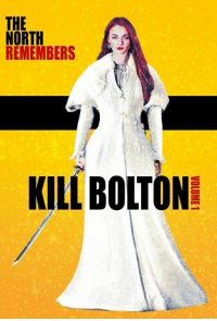"<p><a class=""tumblr_blog"" href=""http://gameoflaughs.tumblr.com/post/144969652569"">gameoflaughs</a>:</p> <blockquote> <p>Sansa Stark starring in <i>Kill Bolton, Volume 1</i>. I hope it'll only take one volume to kill him.</p> </blockquote>: THE  NORTH  REMEMBERS  KILL BOLTON <p><a class=""tumblr_blog"" href=""http://gameoflaughs.tumblr.com/post/144969652569"">gameoflaughs</a>:</p> <blockquote> <p>Sansa Stark starring in <i>Kill Bolton, Volume 1</i>. I hope it'll only take one volume to kill him.</p> </blockquote>"