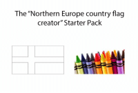 "O kurwa!: The ""Northern Europe country flag  creator"" Starter Pack O kurwa!"