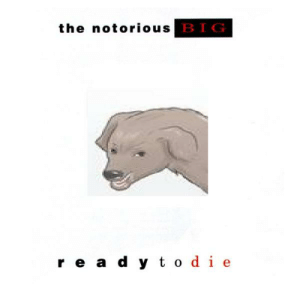 Notorious BIG, Big, and Notorious: the notorious BIG  r e a d y t o die https://t.co/KRptDibqil