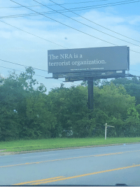 Tumblr, Blog, and Florida: The NRA is a  terrorist organization.  PAID FOR BY MAD DOO PAC la-mujerfuerte:  yinx1:   la-mujerfuerte:  seen in west florida  Florida? I find that hard to believe.    I literally took this picture