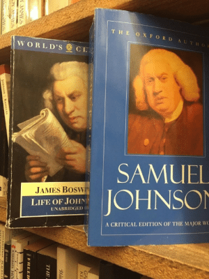 major: THE O XFORD AUTHOR  WORLD'S CL  SAMUEL  JAMES BOSWN  JOHNSON  LIFE OF JOHN  UNABRIDGED UD  A CRITICAL EDITION OF THE MAJOR WC  GA  KE  THE  FREED  A JAMTS  KAWARATA H