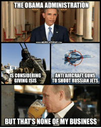 What could go wrong? ;)  Full Story: http://bit.ly/2er9Oo8 Follow us for more: Murica Today: THE OBAMA ADMINISTRATION  www.MURICATODAY cow  IS CONSIDERING  ANTIAIRCRAFTGUNS  GIVINGISIS  TO SHOOT RUSSIAN JETS  BUT THATSNONE OFMY BUSINESS What could go wrong? ;)  Full Story: http://bit.ly/2er9Oo8 Follow us for more: Murica Today