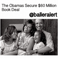 "Bill Clinton, Memes, and Chiefs: The Obamas Secure $60 Million  Book Deal  @ball eralert The Obamas Secure $60 Million Book Deal - blogged by: @msjennyb ⠀⠀⠀⠀⠀⠀⠀⠀⠀ ⠀⠀⠀⠀⠀⠀⠀⠀⠀ BarackObama and MichelleObama have inked a major book deal reportedly worth millions of dollars, topping the record amount held by Bill Clinton for his memoir, ""My Life."" ⠀⠀⠀⠀⠀⠀⠀⠀⠀ ⠀⠀⠀⠀⠀⠀⠀⠀⠀ The first couple will release two separate books with New York-based Penguin Random House, who released a statement regarding the major contract saying it has ""acquired world publication rights for two books, to be written by President and Mrs. Obama respectively."" ⠀⠀⠀⠀⠀⠀⠀⠀⠀ ⠀⠀⠀⠀⠀⠀⠀⠀⠀ According to reports, former PresidentObama, who has already published two memoirs and a children's book, said he wants to go against the grain with his new book, as he doesn't want it to be a traditional chronicle of his historical era as the first African-American President of the United States. ⠀⠀⠀⠀⠀⠀⠀⠀⠀ ⠀⠀⠀⠀⠀⠀⠀⠀⠀ On the other hand, a spokesperson for the publishing company has not revealed if the book authored by the former First Lady Obama, who held an equally historic position in the Oval Office, will be a memoir, but both books are expected to exceed the expectation in regards to monetary value. ⠀⠀⠀⠀⠀⠀⠀⠀⠀ ⠀⠀⠀⠀⠀⠀⠀⠀⠀ Amid an intensive bidding process for the first couple's publishing rights, the figure topped $60 million, quadrupling the Clinton's record of $15 million. As part of the contract, reports state that the company will donate one million books in Obama family's name to the First Book charity. However, further details of the deal have not yet been revealed. ⠀⠀⠀⠀⠀⠀⠀⠀⠀ ⠀⠀⠀⠀⠀⠀⠀⠀⠀ ""We are absolutely thrilled to continue our publishing partnership with President and Mrs. Obama,"" the chief executive of the company said in a statement. ""With their words and their leadership, they changed the world, and every day, with the books we publish and Penguin Random House, we strive to do the same. Now, we are very much looking forward to working together with President and Mrs. Obama to make each of their books global publishing events of unprecedented scope and significance."""
