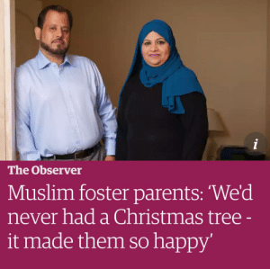 "Asian, Beautiful, and Children: The Observer  Muslim foster parents: We'd  never had a Christmas tree  it made them so happy ikkimikki: philtippett:  ithelpstodream:  Once the children were asleep, Sajjad headed out on an urgent shopping mission. ""We are Muslims and we'd never had a Christmas tree in our home. But these children were Christian and we wanted them to feel connected to their culture.""   The couple worked until the early hours putting the tree up and wrapping presents. The first thing the children saw the next morning was the tree.  ""I had never seen that kind of extra happiness and excitement on a child's face."" The children were meant to stay for two weeks – seven years later two of the three siblings are still living with them.  https://www.theguardian.com/society/2017/dec/03/muslim-foster-parents-it-has-been-such-a-blessing?CMP=fb_gu  this is a beautiful article and i just want to include a few other highlights from the above family as well as another profiled:   …she focuses on the positives – in particular how fostering has given her and Sajjad an insight into a world that had been so unfamiliar. ""We have learned so much about English culture and religion,"" Sajjad says. Riffat would read Bible stories to the children at night and took the girls to church on Sundays. ""When I read about Christianity, I don't think there is much difference,"" she says. ""It all comes from God."" The girls, 15 and 12, have also introduced Riffat and Sajjad to the world of after-school ballet, theatre classes and going to pop concerts. ""I wouldn't see many Asian parents at those places,"" she says. ""But I now tell my extended family you should involve your children in these activities because it is good for their confidence."" Having the girls in her life has also made Riffat reflect on her own childhood. ""I had never spent even an hour outside my home without my siblings or parents until my wedding day,"" she says.  Just as Riffat and Sajjad have learned about Christianity, the girls have come to look forward to Eid and the traditions of henna. ""I've taught them how to make potato curry, pakoras and samosas,"" Riffat says. ""But their spice levels are not quite the same as ours yet."" The girls can also sing Bollywood songs and speak Urdu.  ""I now look forward to going home. I have two girls and my wife waiting,"" says Sajjad. ""It's been such a blessing for me,"" adds Riffat. ""It fulfilled the maternal gap."" […] Shareen's longest foster placement arrived three years ago: a boy from Syria. ""He was 14 and had hidden inside a lorry all the way from Syria,"" she says. The boy was deeply traumatised. They had to communicate via Google Translate; Shareen later learned Arabic and he picked up English within six months. She read up on Syria and the political situation there to get an insight into the conditions he had left.  ""It took ages to gain his trust,"" she says. ""I got a picture dictionary that showed English and Arabic words and I remember one time when I pronounced an Arabic word wrong and he burst out laughing and told me I was saying it wrong – that was the breakthrough.""  The boy would run home from school and whenever they went shopping in town, he kept asking Shareen when they were going back home. She found out why: ""He told me that one day he left his house in Syria and when he had come back, there was no house."" Now he's 18, speaks English fluently and is applying for apprenticeships. He could move out of Shareen's home, but has decided to stay. ""He is a very different person to the boy who first came here,"" she says, ""and my relationship with him is that of a mother to her son.""   What a beautifully loving family."