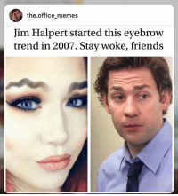 Theoffice Memes Jim Halpert Started This Eyebrow Trend in ...