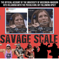 Wisconsin hit em with TWO elbow drops. One on the court, one on the SavageScale. 3-5: THE OFFICIAL ACCOUNT OF THE UNIVERSITY OF WISCONSIN-MADISON  HITS VILLANOVA WITH THE PICCOLO GIRL GIF FOLLOWING UPSET  ITW UW-Madison  CBS C true  SWEET  RS O true  EAST REGION  RD ROUND  EAST REGION  RD ROUND  NC STATE 71 MARCHMADNEss 68 VILLANOVA  NC STATE 71 RARON MADNLs  68 VILLANOWA  FINAL  PITTSBURGH, PA  PITTSBURGH, PA  FINAL  SAVAGE SCALE  MACHO  RAAT Wisconsin hit em with TWO elbow drops. One on the court, one on the SavageScale. 3-5