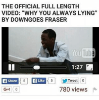 """Link in my bio Lmao yall its funny af full Video😂👀 go watch that shit its hella funny { direct link in my bio} or { hoodclips.com}: THE OFFICIAL FULL LENGTH  VIDEO: """"WHY YOU ALWAYS LYING""""  BY DOWN GOES FRASER  YouTub  1:27  T5 Tweet 0  Like  Share  780 views  G+1 Link in my bio Lmao yall its funny af full Video😂👀 go watch that shit its hella funny { direct link in my bio} or { hoodclips.com}"""