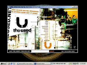 jephahowardz:  the used's ancient website: The Official Web Site for The Used -theused.net- Microsoft Internet Explorer  NEW CD/DVD MAYBE MEMORIES  IN STORES NOW! GET IT HERE!  main  news  tour  downloads  biography  theused  photos  interact  diary  merchandise  lyrics  contact  links  SEND  JOIN THE USED'S MAILING LIST  BUY THE ALDUM NOW  11:25 AM  Start  deviantART: Your Journ...  WMicrosoft Word  The Official Web Site. jephahowardz:  the used's ancient website