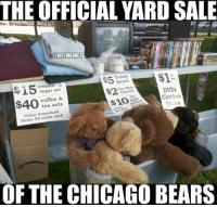 """""""Jared Allen's gone, Bostic's gone... Anybody want Cutler?"""": THE OFFICIAL YARD SALE  KONFLMEMEZ  $1  Teddy  be arts  15  creame  Pac-Man  DVDs  sugar set  $2.  Clothes  coffee &  $40  Shoes  tea sets  Other household  items 50 OF THE CHICAGO BEARS """"Jared Allen's gone, Bostic's gone... Anybody want Cutler?"""""""