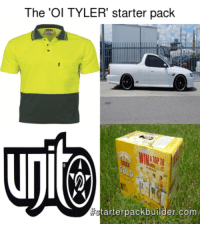 The 'OI TYLER' starter pack: The 'Ol TYLER' starter pack  tarterpack builder.com The 'OI TYLER' starter pack