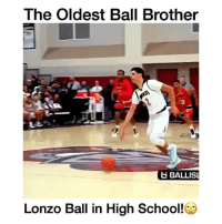Lonzo Ball in Highschool 😳👀 - Follow @crazyfilm for more 😱 ( via @wildtapes ): The Oldest Ball Brother  ti BALLIS  Lonzo Ball in High School! Lonzo Ball in Highschool 😳👀 - Follow @crazyfilm for more 😱 ( via @wildtapes )