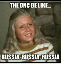 THE ONC BE LIKE  RUSSIA RUSSIA RUSSIA
