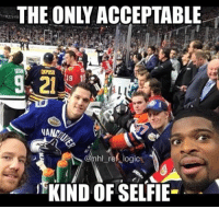 Hockey, Memes, and 🤖: THE ONLY ACCEPTABLE  DIPOS  OPUS  19  NAND  @rhl_refLogice  KIND OF SELFIE-  2  彌9 Can you name the players on the end of the bench? It might be hard to tell 👀 nhl hockey allstar nhlallstar nashvillepredators vancouvercanucks buffalosabres dallasstars sjsharks edmontonoilers winnipegjets chicagoblackhawks