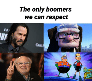 The only boomers i respect.: The only boomers  we can respect  CARL  CENPENENOS  FOr  Batt  BiKi  BOTE The only boomers i respect.