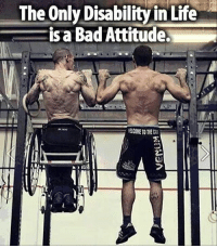 Tag someone 🔥 & follow @house.of.leaders for daily motivation 👊: The Only Disability in Life  is a Bad Attitude Tag someone 🔥 & follow @house.of.leaders for daily motivation 👊